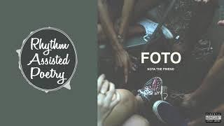 KOTA The Friend - FOTO (ft. Hello Oshay)