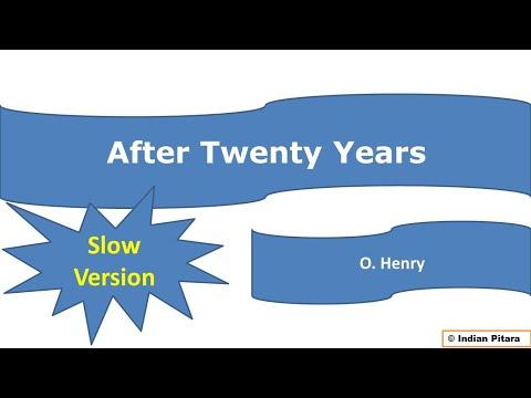 AfterTwenty Years - O Henry: Hindi Translation and Summary सरल हिंदी रूपांतर और भावार्थ
