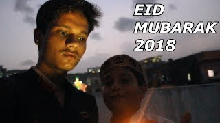 Eid Ka Chaand Dikhgaya 2018 | Small Vlogs for U Guyz | Vikhroli