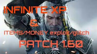 Witcher 3 infinite XP & infinite items exploit/glitch