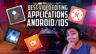 Best Video Editors for Android/ Ios | Kinemaster | Filmora Go | Powerdirector | MR.TECH121