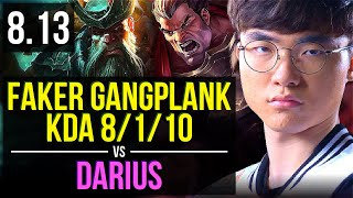 SKT T1 Faker - GANGPLANK vs DARIUS (TOP) ~ KDA 8/1/10 ~ Korea Challenger ~ Patch 8.13
