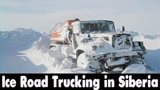 Ice Road Trucking in Siberia. SIBERIA MONSTER TRUCK OFF ROAD EXTREME BEST