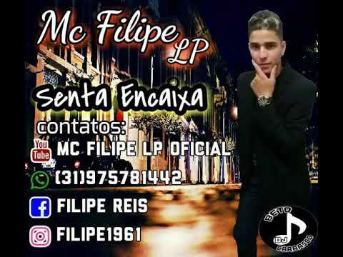 MC FILIPE LP-SENTA ENCAIXA-DJ BETO CARRASCO
