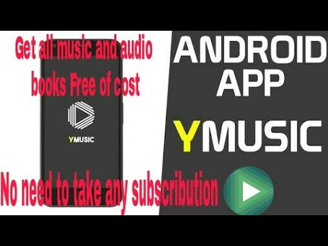 Get all music and audio books free of cost by Ymusic developed by XDA developers