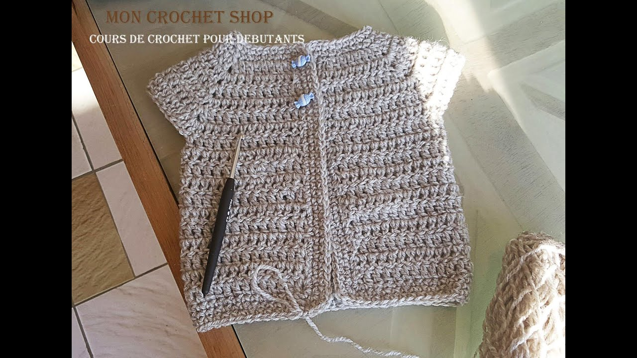 Gut gemocht Tutoriel cardigan bébé au crochet pour débutant - YouTube SO39