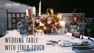 Wedding table with italy touch