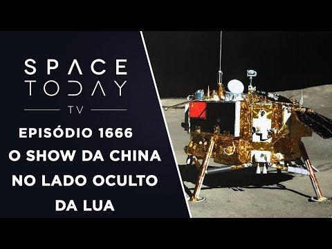O Show da China No Lado Oculto da Lua - Space Today TV Ep.1666