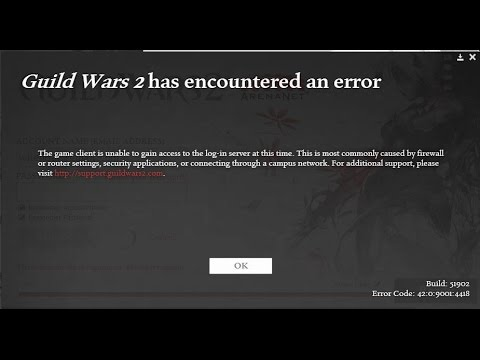 Guild Wars 2 Login Issues - Error: 42.0.9001:XXXX