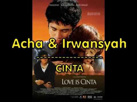 Acha & Irwansyah -  Cinta (LIRIK)   OFFICIAL LYRIC VIDEO @LIRIKMUSIK10