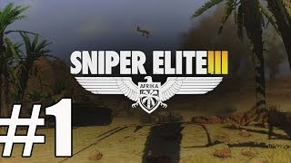 Sniper Elite 3 Walkthrough Part 1 Gameplay Lets Play No Commentary