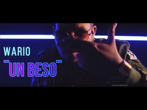 Un Beso - Wario 'Super Star ' (Video Oficial) Regueton 2018