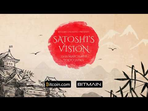 Satoshi's Vision Conference 2018 in Tokyo Japan (PROMO)