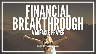 Prayer For Financial Breakthrough - Now Is The Time