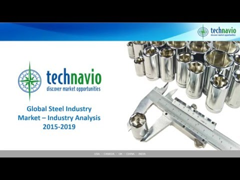 Global Steel Industry Market – Industry Analysis 2015-2019