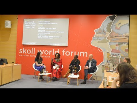 Women and Girls: Catalyzing Change in the Climate Crisis | SkollWF 2018