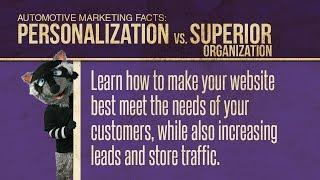 Car Dealers - Personalization vs. Superior Organization