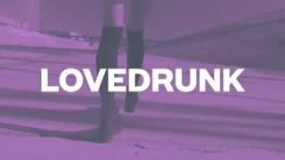 Lovedrunk - Sophie Francis by Spinnin Records Available Now