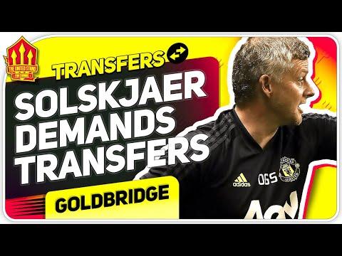 Solskjaer Demands More Transfers! Man Utd Transfer News