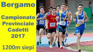 Bergamo 1200m siepi cadetti 2002  Camp Provi  24 giugno 2017