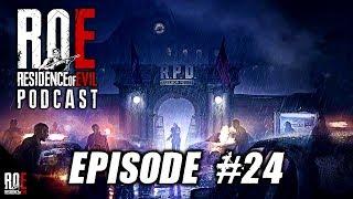 ROE Podcast - Ep. #24 || Latest RESIDENT EVIL 2: REMAKE News + ROE Updates