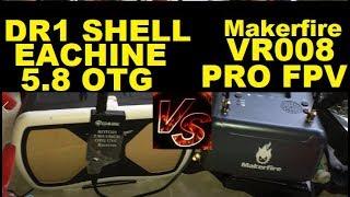 Makerfire VR008 PRO VS Air Hogs DR1 Shell Eachine ROTG01 OTG FPV Akk AIO