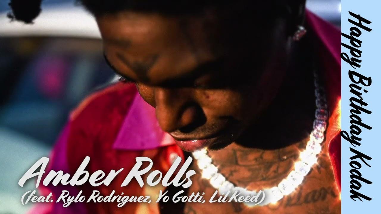 Kodak Black - Amber Rolls (feat. Rylo Rodriguez, Yo Gotti, & Lil Keed) [Official Audio]