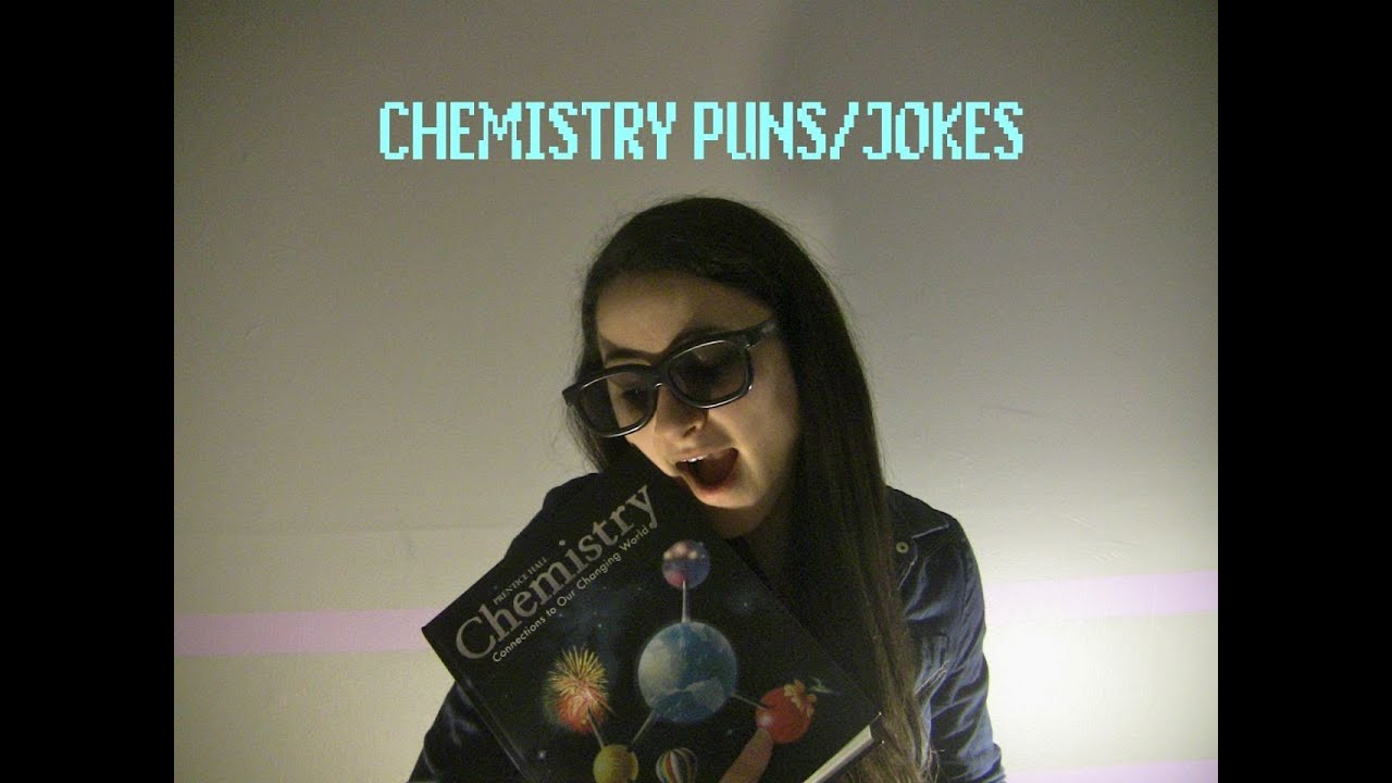 Chemistry Puns Jokes