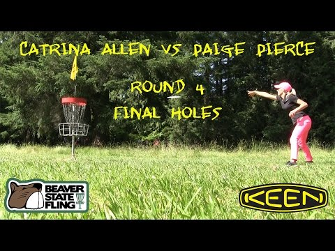 2016 Beaver State Fling - Catrina Allen & Paige Pierce - Final Holes of Round 4