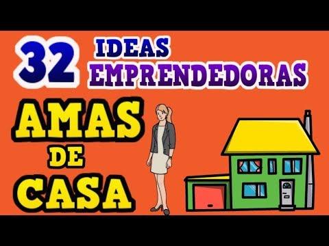32 IDEAS EMPRENDEDORAS PARA AMAS DE CASA