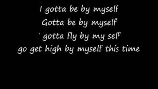 Be By Myself Lyrics-Asher Roth Ft.Cee Lo High Quality
