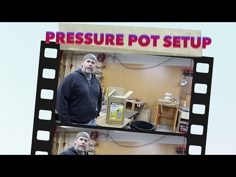 Setting Up a Harbor Freight Pressure Pot For Casting Resin Turning Blanks