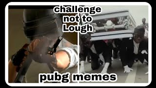 DANKEST INDIAN MEMES //INDIAN PUBG MEMES // TRY NOT TO LOUGH //GREAT INDIA