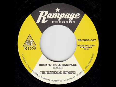 The Tennessee Hotshots - Rock 'N' Roll Rampage (RAMPAGE RECORDS)