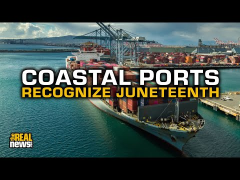 Union Leads West Coast Port Shutdown On Juneteenth