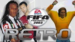 Retro - FIFA 2003