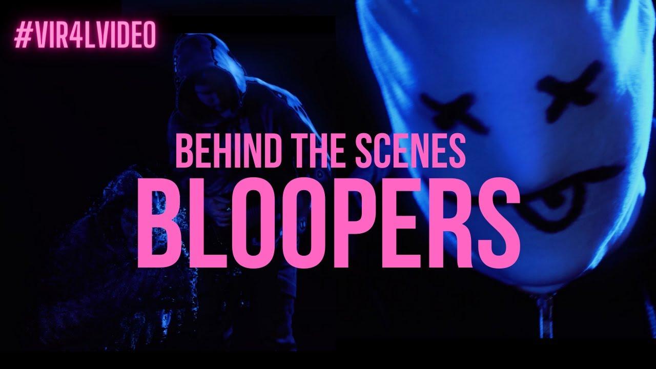#vir4lvideo - Bloopers!
