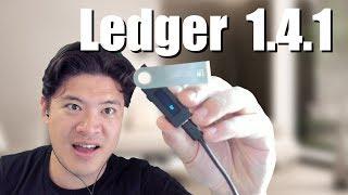 Ledger 1.4.1 Upgrade Tutorial