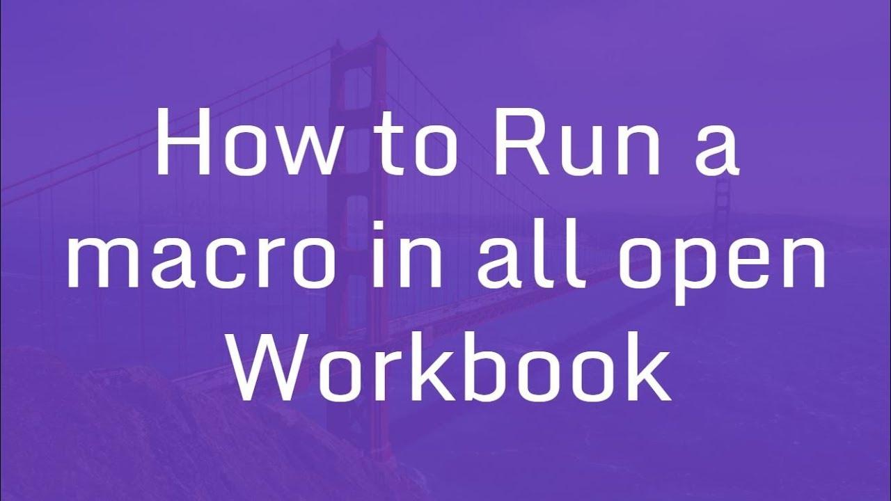 Workbooks excel macro workbooks open : How to Run a Macro in all open Workbook | Excel VBA Macros Hindi ...