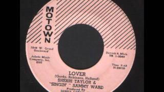 Sherri Taylor & Sammy Ward   Lover   Motown R&B