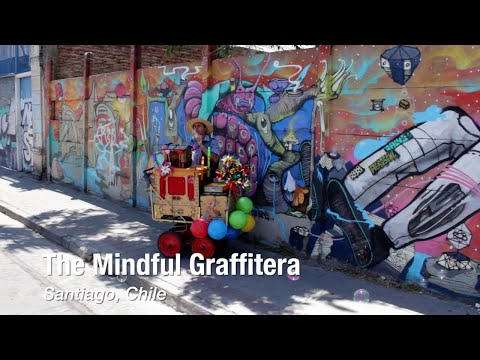The Mindful Graffitera: Street Art in Santiago, Chile