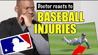 DOCTOR REACTS TO MLB BASEBALL INJURIES | WHEN INJURIES IN BASEBALL FOUL OUT