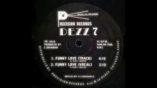 Dezz 7 - Funny Love (Track) 1985