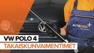 Kuinka vaihtaa Takaiskunvaimentimet VW POLO 4 merkkiseen autoon OHJEVIDEO | AUTODOC