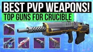 Destiny 2 | top 10 weapons for the crucible! (best pvp weapons guide)