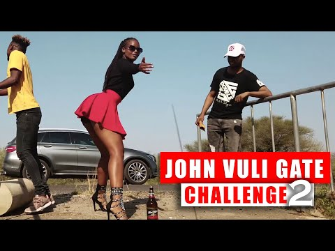 John Vuli Gate Challenge Part 2 ( Accepted in Botswana) Mapara a Jazz