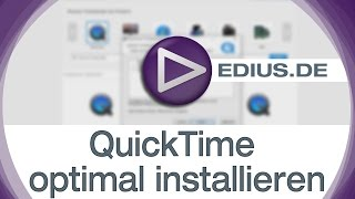 EDIUS Podcast - QuickTime optimal installieren