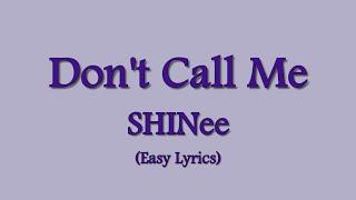 """SHINee """"Don't Call Me"""""""