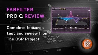 Fabfilter Pro Q - Plugin EQ Review with The DSP Project