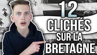 12 CLICHÉS SUR LA BRETAGNE - TIM